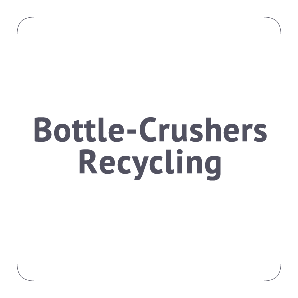 Bottle-Crushers/Recycling
