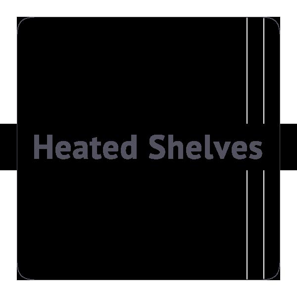 Heated Shelves